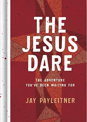 The Jesus Dare